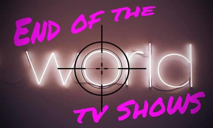 end of the world tv shows netflix